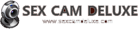 Sex Cam Deluxe - Live Sex Cam Chat